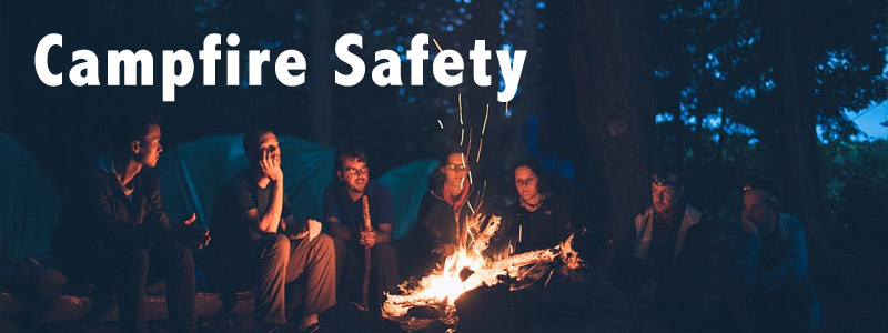 Campfire Safety Rules