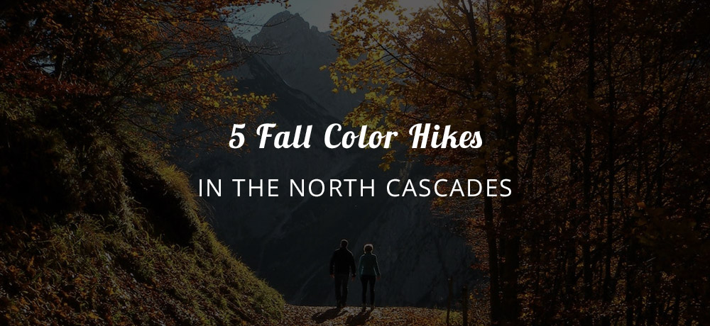 Fall Color Hikes in the North Cascades