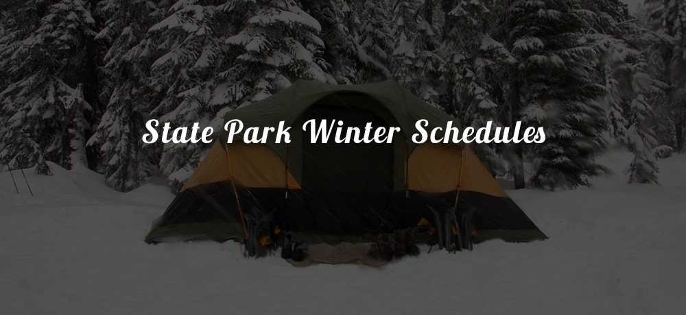 State Park Winter Schedules