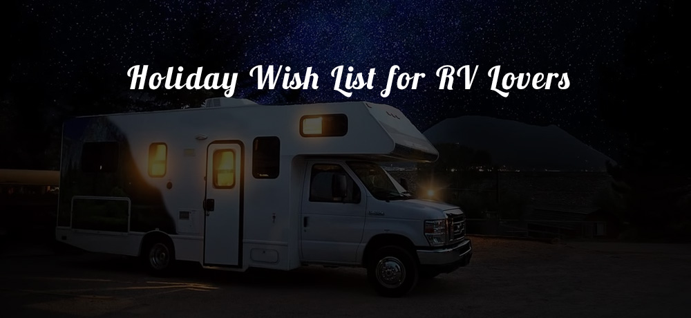 Holiday Wish List for RV Lovers