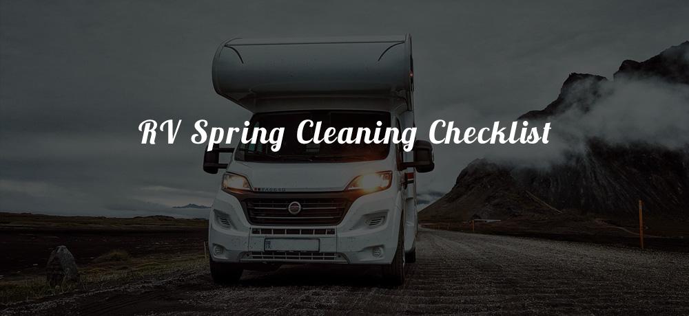 RV Spring Cleaning Checklist