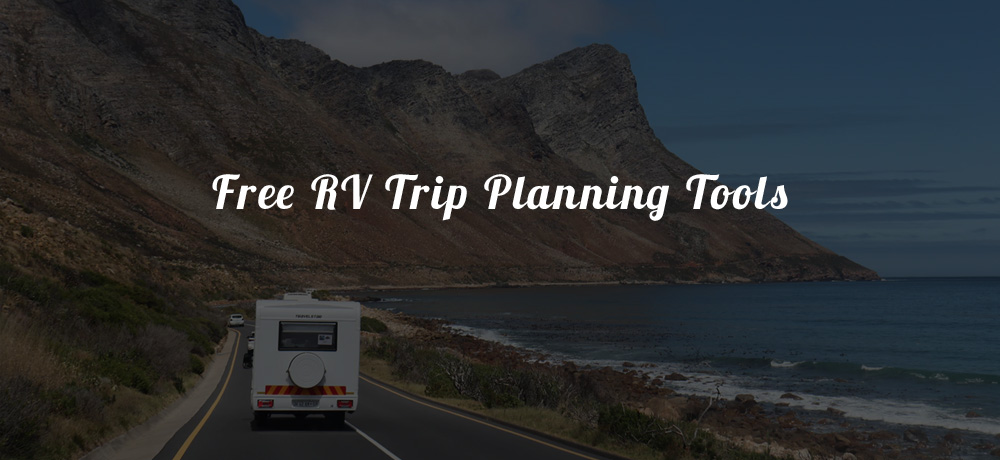 Free RV Trip Planning Tools