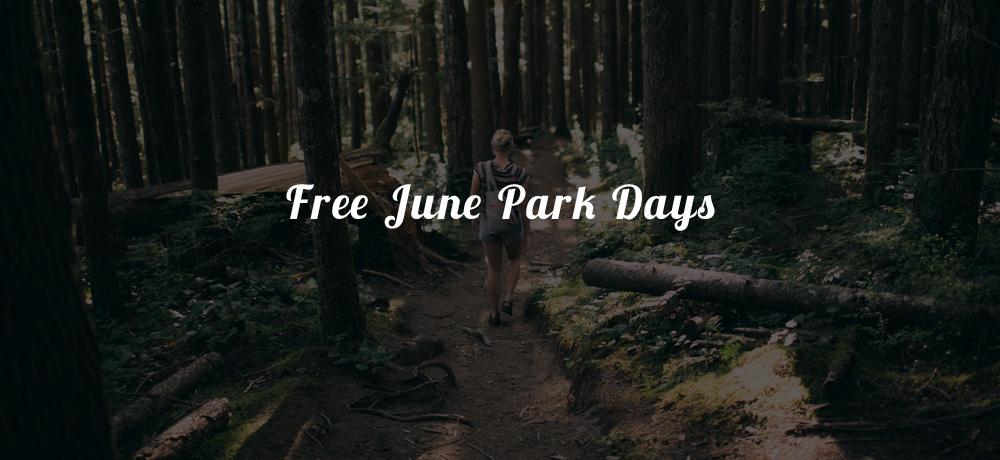 Free June Park Days