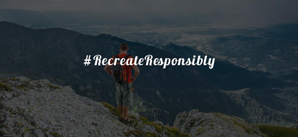 #RecreateResponsible