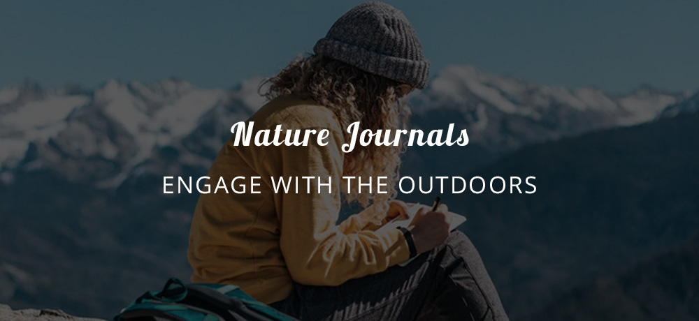 Nature Journals - Engage with the outdoors