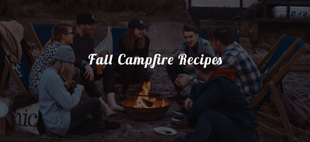 Fall Campfire Recipes