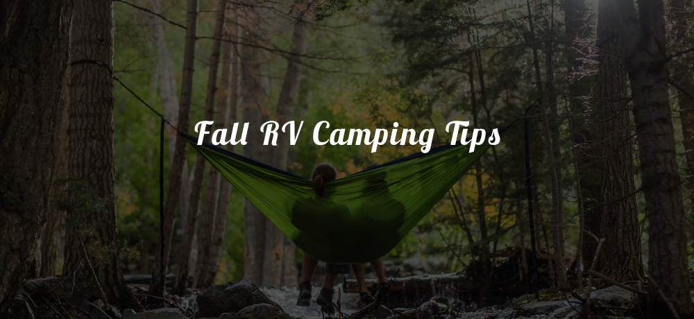 Fall RV Camping Tips