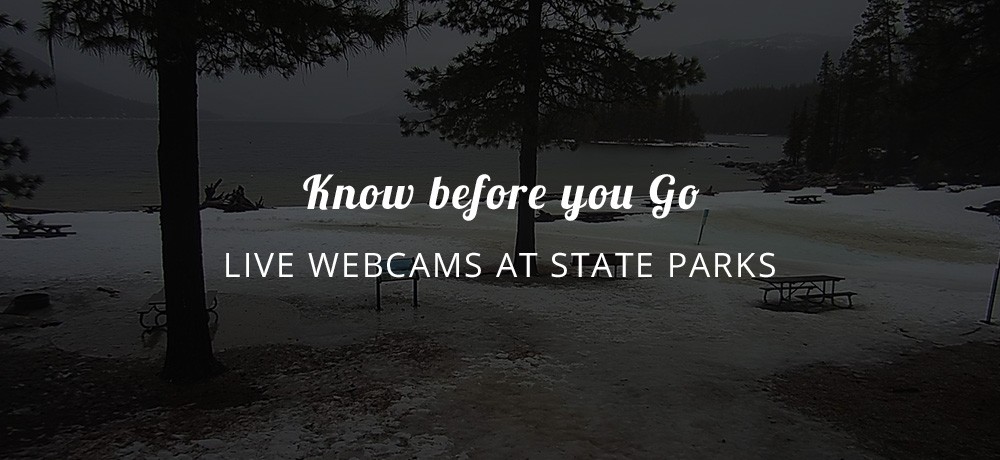 Know Before You Go - Live Webcams at State Parks