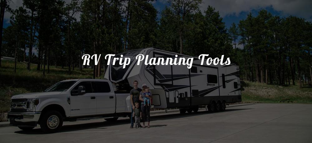 RV Trip Planning Tools