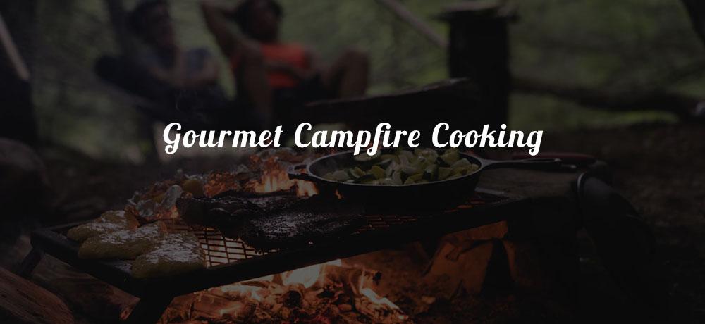 Gourmet Campfire Cooking